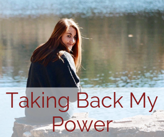Taking Back My Power